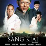 SANG KIAI (2013): Epigon Sang Pencerah?